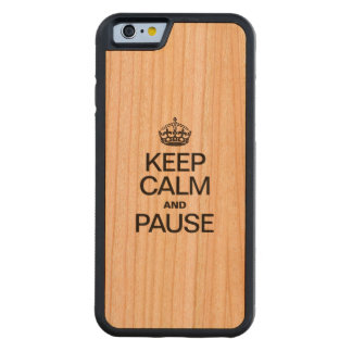 KEEP CALM AND PAUSE CARVED® CHERRY iPhone 6 BUMPER CASE