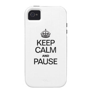 KEEP CALM AND PAUSE Case-Mate iPhone 4 COVERS