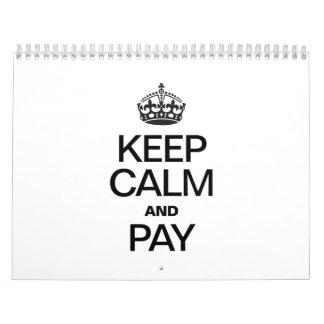 KEEP CALM AND PAY WALL CALENDARS
