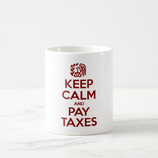 Keep Calm And Pay Taxes Coffee Mug