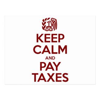 Keep Calm And Pay Taxes Postcard