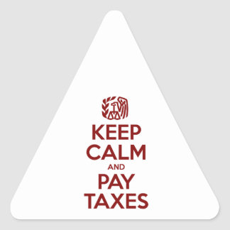 Keep Calm And Pay Taxes Triangle Sticker