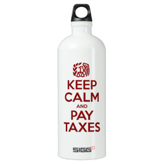 Keep Calm And Pay Taxes Water Bottle
