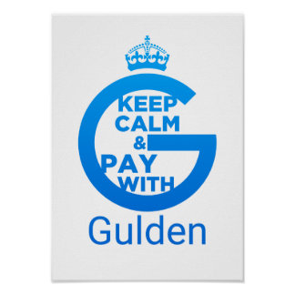 Keep Calm and Pay With Gulden Poster