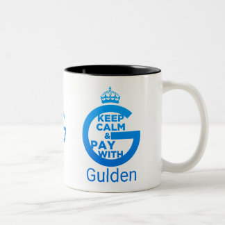 Keep Calm and Pay With Gulden Two-Tone Coffee Mug