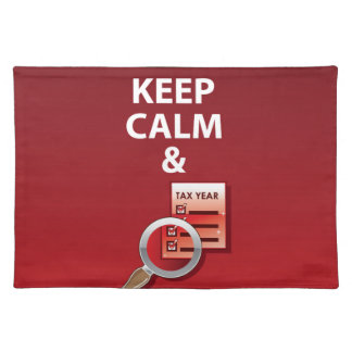Keep Calm and Pay Your Taxes vector Placemat