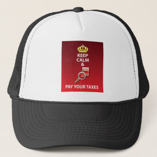 Keep Calm and Pay Your Taxes vector Trucker Hat