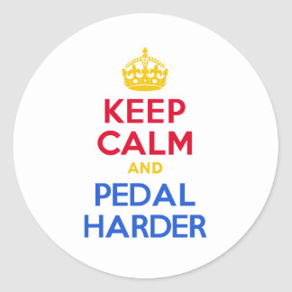 KEEP CALM and PEDAL HARDER Classic Round Sticker