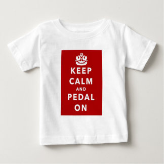 Keep Calm and Pedal On Baby T-Shirt