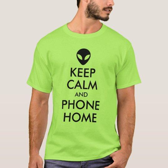 Keep Calm and Phone Home Alien Parody T-Shirt
