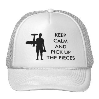 Keep Calm and Pick Up The Pieces Trucker Hat