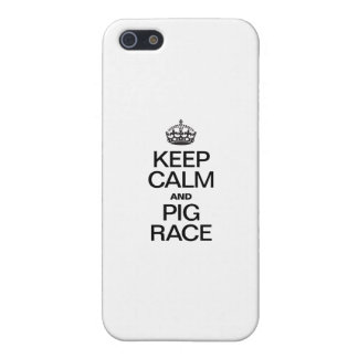 KEEP CALM AND PIG RACE iPhone 5 COVERS