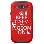 Keep Calm and Pigeon On - all colors Samsung Galaxy S3 Case