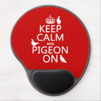 Keep Calm and Pigeon On - all colors Gel Mouse Pad