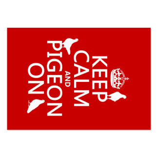 Keep Calm and Pigeon On - all colors Large Business Card