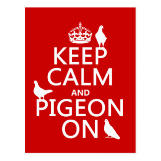 Keep Calm and Pigeon On - all colors Postcard