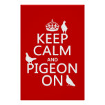 Keep Calm and Pigeon On - all colors Poster