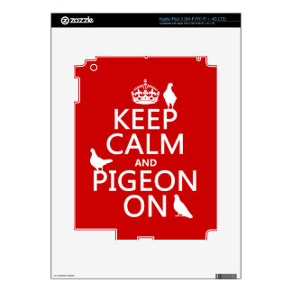 Keep Calm and Pigeon On - all colors iPad 3 Skin