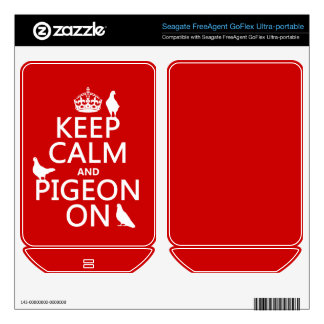 Keep Calm and Pigeon On - all colors Skin For FreeAgent GoFlex