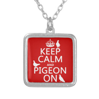 Keep Calm and Pigeon On - all colors Square Pendant Necklace