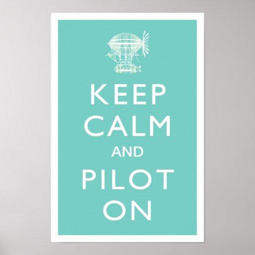 Keep Calm and Pilot On Steampunk Dirigible - Aqua Poster