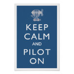 Keep Calm and Pilot On Steampunk Dirigible - Blue Poster