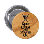 Keep Calm And Pirate On 2 Inch Round Button