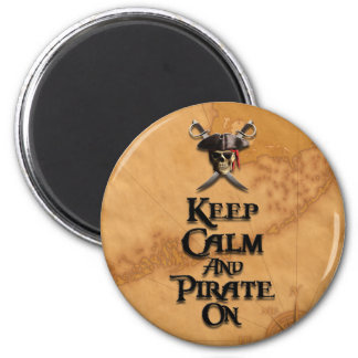 Keep Calm And Pirate On 2 Inch Round Magnet