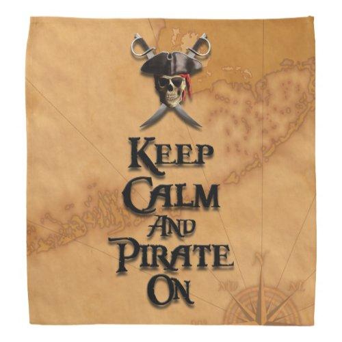 Keep Calm And Pirate On Bandana