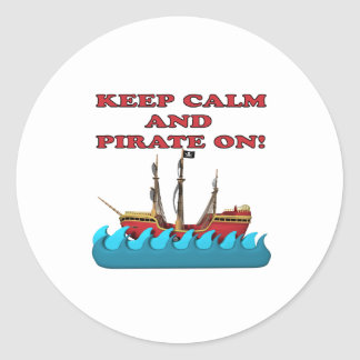 Keep Calm And Pirate On Classic Round Sticker