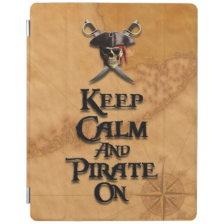 Keep Calm And Pirate On iPad Cover
