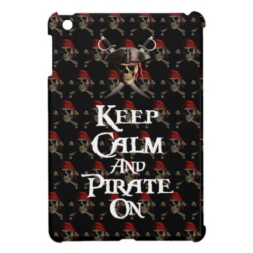 Keep Calm And Pirate On iPad Mini Covers