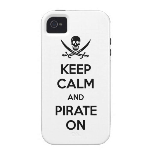 Keep Calm and Pirate On iPhone 4 Case