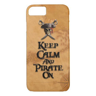 Keep Calm And Pirate On iPhone 7 Case