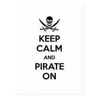 Keep Calm and Pirate On Postcard