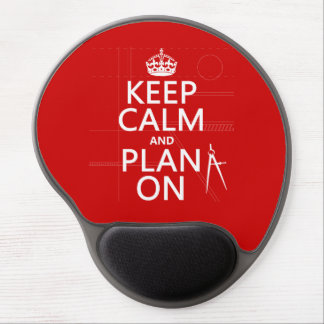 Keep Calm and Plan On (in any color) Gel Mouse Pad