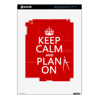 Keep Calm and Plan On (in any color) iPad 3 Skin