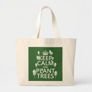 Keep Calm and Plant Trees (all colors) Tote Bags