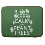 Keep Calm and Plant Trees (all colors) Sleeve For MacBooks
