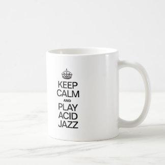KEEP CALM AND PLAY ACID JAZZ COFFEE MUG