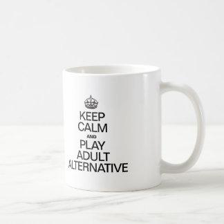 KEEP CALM AND PLAY ADULT ALTERNATIVE COFFEE MUG