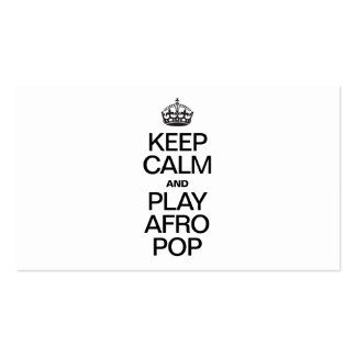 KEEP CALM AND PLAY AFRO POP BUSINESS CARDS