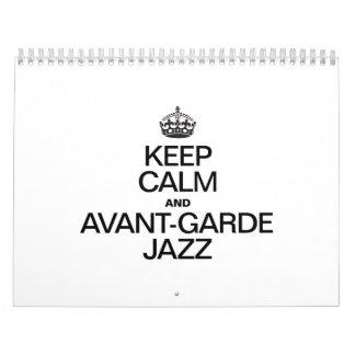 KEEP CALM AND PLAY AVANT GARDE JAZZ.ai Wall Calendars