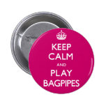 Keep Calm and Play Bagpipes (Carry On) Button