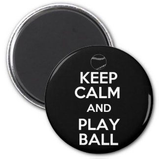 Keep Calm and Play Ball 2 Inch Round Magnet