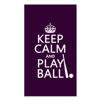 Keep Calm and Play Ball baseball any color Business Cards