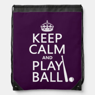 Keep Calm and Play Ball (baseball) (any color) Drawstring Backpack