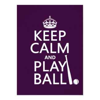 Keep Calm and Play Ball (baseball) (any color) 5.5x7.5 Paper Invitation Card