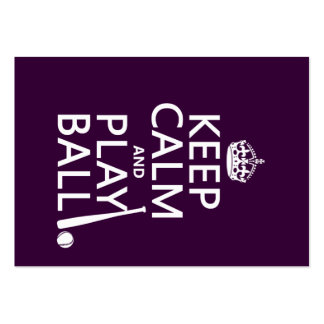 Keep Calm and Play Ball (baseball) (any color) Large Business Card