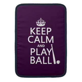 Keep Calm and Play Ball (baseball) (any color) Sleeve For MacBook Air